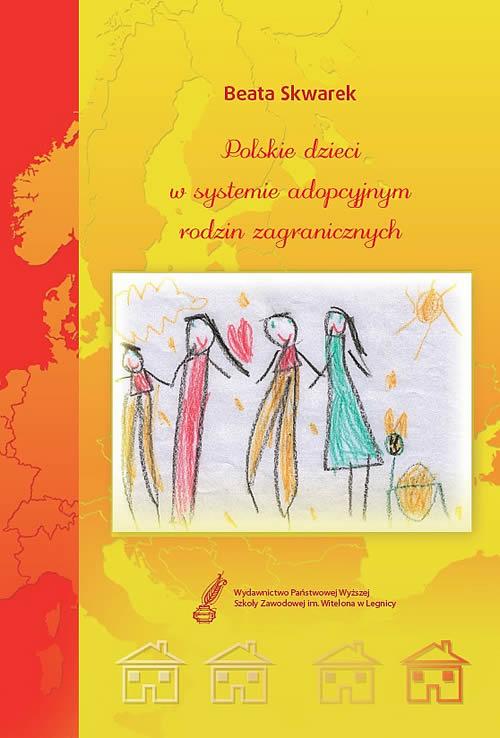 Polskie dzieci w systemie adopcyjnym rodzin zagranicznych
